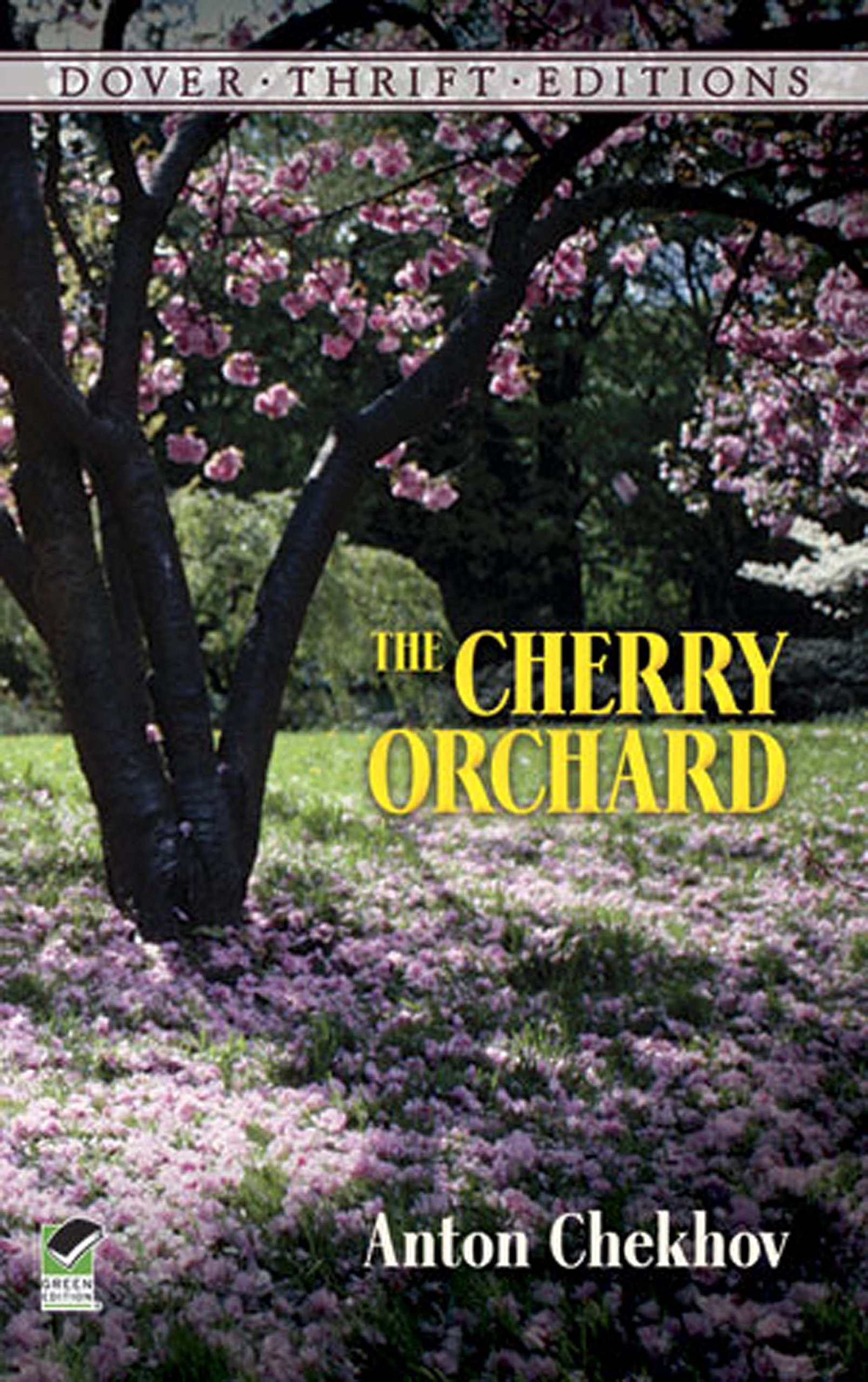 The Cherry Orchard  Dover Thrift Editions   English Edition