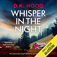 Whisper in the Night: Detectives Kane and Alton, Book 6
