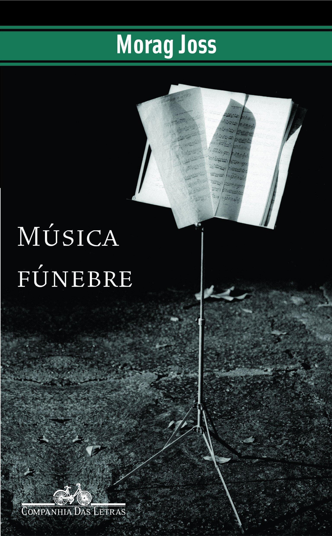 Música Fúnebre (Em Portuguese do Brasil): Morag Joss: 9788535904109: Amazon.com: Books
