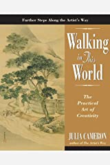 Walking in This World (Artist's Way) Kindle Edition