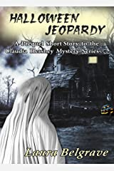 Halloween Jeopardy: A Prequel Short Story to the Claudia Hershey Mystery Series Kindle Edition