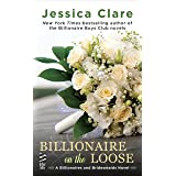 Billionaire on the Loose (Billionaires and Bridesmaids Book 5)