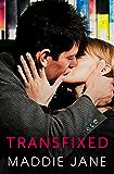 Transfixed (Fixed Up)