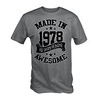 6TN Hecho EN 1978 40 Years of Being Sorprendente Camiseta
