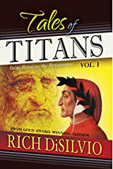 Tales of Titans, Vol. 1: From Rome to the Renaissance Kindle Edition