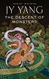 The Descent of Monsters (The Tensorate Series)