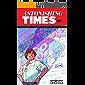Astonishing Times #1 (comiXology Originals)