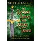 Of Dragon Bones and Ashen Tears: a high fantasy novella (The Swarming Death Book 1)