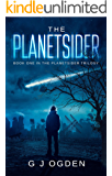 The Planetsider: (A Post Apocalyptic Science Fiction Thriller) (The Planetsider Trilogy Book 1)