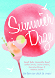 Summer Daze: Six bite-size chick lit treats