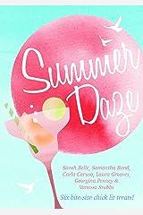 Summer Daze: Six bite-size chick lit treats Kindle Edition
