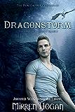 Dragonstorm: A Dragonhall Chronicles novel (The Reasoner Trilogy Book 2)