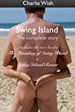 Swing Island: The complete Story