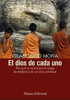 El dios de cada uno (Alianza Ensayo) (Spanish Edition)