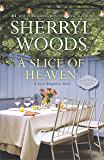 A Slice of Heaven: A Novel (The Sweet Magnolias Book 2)