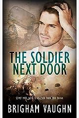 The Soldier Next Door Kindle Edition
