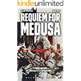 Requiem for Medusa (Galaxy's Edge) (Tyrus Rechs: Contracts & Terminations Book 1)