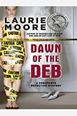 Dawn of the Deb (A Debutante Detective Mystery) Kindle Edition