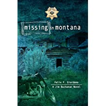 Missing in Montana (The Jim Buchanan Novels Book 6) Feb 15, 2019