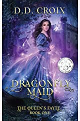 Dragonfly Maid (The Queen's Fayte Book 1) Kindle Edition