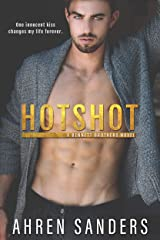 Hotshot ( Bennett Brothers Series Book 1) Kindle Edition
