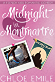 Midnight in Montmartre (A French Kiss Romance Book 1)