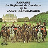 Fanfare Du Régiment De Cavalerie De La Garde Républicaine