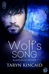 Wolf's Song (Black Hills Wolves #4) Kindle Edition