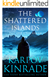 The Shattered Islands: Part One: The Rakam