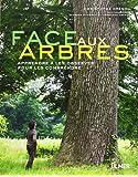 Face aux arbres : Apprendre à les observer pour les comprendre