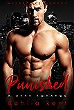 Punished: A Dark Romance (Melbrooke Menace)