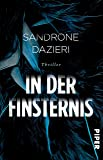 In der Finsternis: Thriller (Colomba Caselli, Band 1)