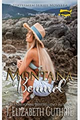 Montana Bound: A Statesmen Series Novella Kindle Edition