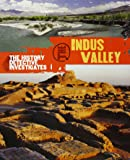 The History Detective Investigates: The Indus Valley (Explore!)