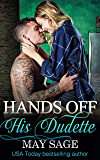 Hands off his Dudette (Some Girls Do It Book 6)