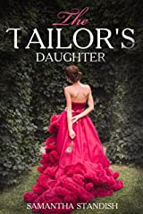 The Tailor's Daughter Kindle Edition