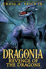 Dragonia: Revenge of the Dragons: An Epic Fantasy Dragon Novel (Dragonia Empire Book 2) Kindle Edition
