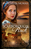 Scarborough Rock (Scarborough Fair series Book 3)