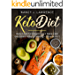 Keto Diet: Keto Diet for Beginners + Keto Diet and Intermittent Fasting 2 books in 1