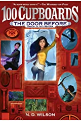The Door Before (100 Cupboards Prequel) (The 100 Cupboards Book 4) Kindle Edition