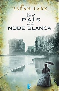 En el país de la nube blanca (Trilogía de la Nube Blanca 1) (