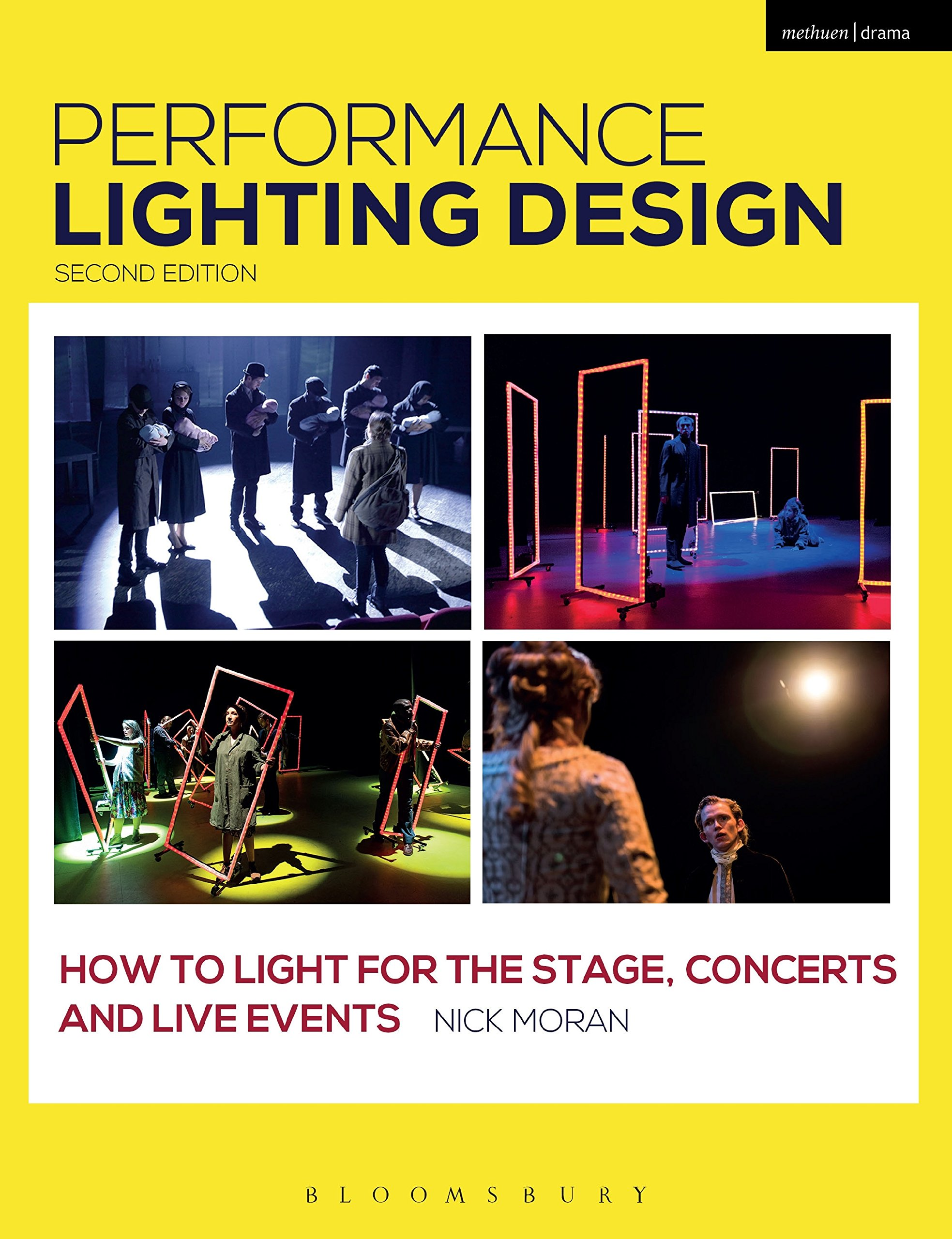 Performance Lighting Design  How To Light For The Stage Concerts And Live Events  Backstage