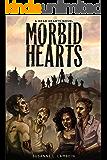 Morbid Hearts (Dead Hearts Book 1)