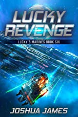 Lucky Revenge: Lucky's Marines | Book Six Kindle Edition