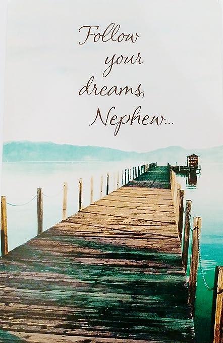 Follow Your Dreams Nephew