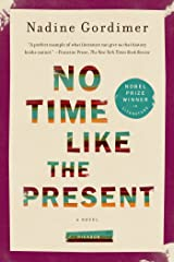 No Time Like the Present: A Novel Kindle Edition