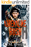 Adrenaline Rush (Death Chasers MC Series Book 4)