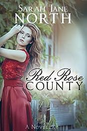 Red Rose County - A Novella