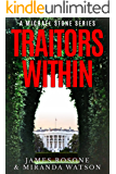 Traitors Within: A Michael Stone Series (Book One) (English Edition)
