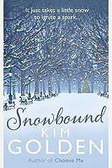 Snowbound Kindle Edition
